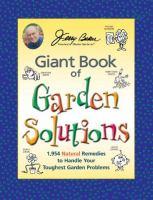 Jerry Baker's Giant Book of Garden Solutions