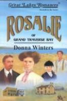Rosalie of Grand Traverse Bay. #7