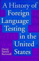 A History of Foreign Language Testing in the United States