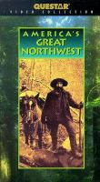 The Story of America's Great Northwest