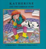 Katherine and the Garbage Dump