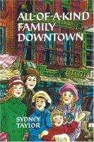 All of A Kind Family Downtown