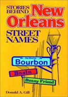 Stories Behind New Orleans Street Names