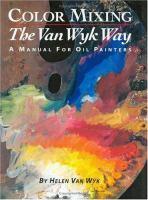 Color Mixing the Van Wyk Way