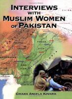 Interviews With Muslim Women of Pakistan