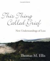This Thing Called Grief