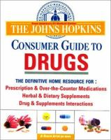 The Johns Hopkins Consumer Guide to Drugs