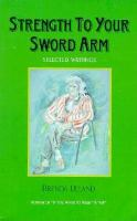 Strength to your Sword Arm
