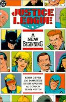 Justice League : A New Beginnning