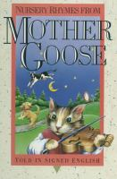 Nursery Rhymes From Mother Goose (told in Signed English)