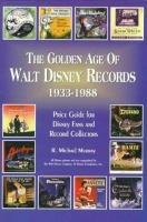The Golden Age of Walt Disney Records, 1933-1988