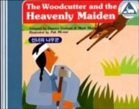 The Woodcutter and the Heavenly Maiden