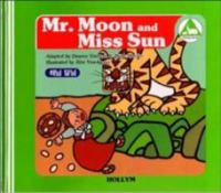 Mr. Moon and Miss Sun