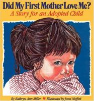 Did My First Mother Love Me?