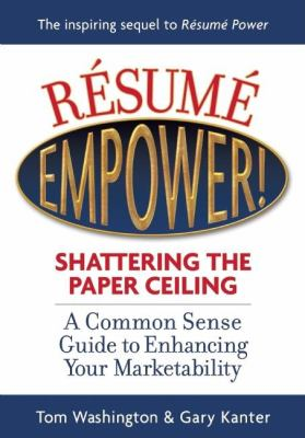 Résumé Empower!: Shattering the Paper Ceiling