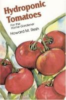 Hydroponic Tomatoes for the Home Gardener