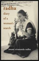 Radha, Diary of A Woman's Search