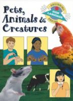 Pets, Animals & Creatures
