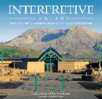 Interpretive Centers