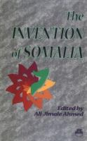 The Invention of Somalia