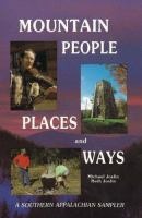 Mountain People, Places And Ways