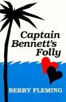 Captain Bennett's Folly