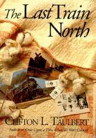 The Last Train North