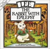 Lee, the Rabbit With Epilepsy