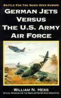 German Jets Versus the U.S. Army Air Force
