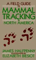 A Field Guide to Mammal Tracking in North America