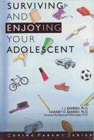 Surviving and Enjoying your Adolescent