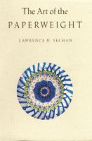 The Art of the Paperweight