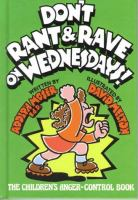 Don't Rant & Rave on Wednesdays!