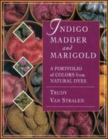 Indigo, Madder & Marigold