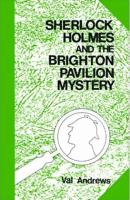 Sherlock Holmes and the Brighton Pavilion Mystery