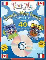 TEACH ME FRENCH AND MORE FRENCH [KIT]