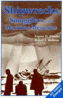 Shipwrecks, Smugglers and Maritime Mysteries