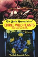 The Basic Essentials of Edible Wild Plants & Useful Herbs