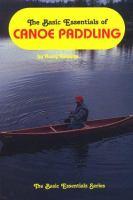 The Basic Essentials of Canoe Paddling