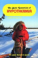 The Basic Essentials of Hypothermia