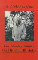 A Celebration for Stanley Kunitz