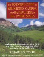 The Essential Guide to Wilderness Camping and Backpacking in the United States
