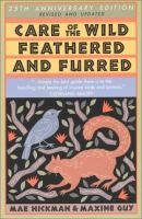 Care of the Wild Feathered & Furred