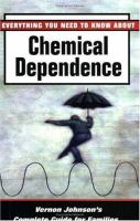 Everything You Need to Know About Chemical Dependence