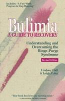 Bulimia-- A Guide to Recovery