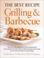 The Best Recipe Grilling & Barbecue