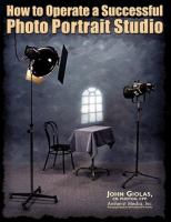 How To Operate A Successful Photo Portrait Studio
