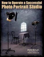 How To Operate A Successful Photo Portrait Studio