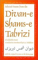 Selected Poems From the Divan-e Shams-e Tabrizi