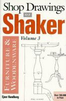 Shop Drawings Of Shaker Furniture And Woodenware, Vol. 3